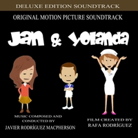 Javier Rodríguez Macpherson | Jan & Yolanda (Original Motion Picture Soundtrack) [Deluxe Edition]