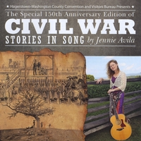 Jennie Avila | The Special 150th Anniversary Edition of Civil War Stories In Song