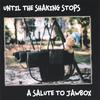 VARIOUS ARTISTS: Until the Shaking Stops:  A Salute to Jawbox