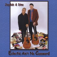 Jaydub and Dino | Eclectic Ain't No Cussword