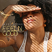 Jayel Stokes: Feelin Good