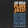 JAY GEILS: Jay Geils Plays Jazz