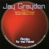 JAY GRAYDON: Airplay For The Planet