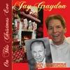 JAY & JOE GRAYDON: On This Christmas Eve