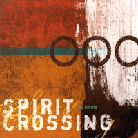 Jay Umble | Spirit Crossing