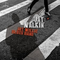 Jay Willie Blues Band | Jay Walkin'