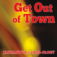 Jazzanova & Jazz-Ology | Get out of Town
