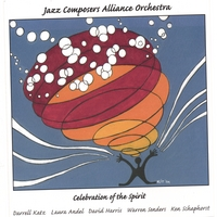 Jazz Composers Alliance Orchestra | Celebration Of The Spirit