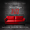 Doug Richards Trio: Jazz in the Living Room