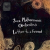 Jazz Philharmonic Orchestra: Letter to a Friend
