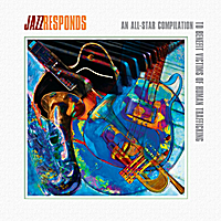 Various Artists | Jazz Responds: An All-Star Compilation To Benefit Victims Of Human Trafficking