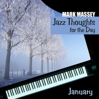 Mark Massey | Jazz Thoughts for the Day - January