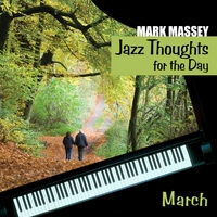 Mark Massey | Jazz Thoughts for the Day - March