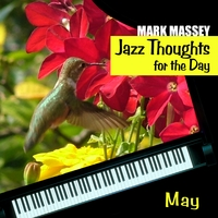 Mark Massey | Jazz Thoughts for the Day – May