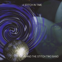 J.B. & the Stitch Two Band | A Stitch in Time
