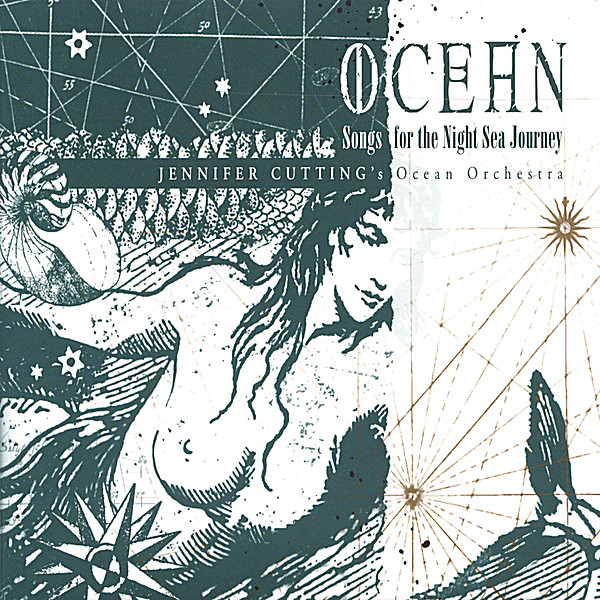 Jennifer Cutting's Ocean Orchestra | Ocean: Songs for the Night Sea