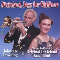 Johnette Downing & Jimmy LaRocca's Original Dixieland Jazz Band | Dixieland Jazz for Children