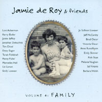 Jamie deRoy & friends | Jamie deRoy & friends Volume 4; Family