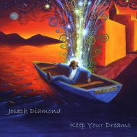 Joseph Diamond | Keep Your Dreams