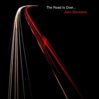 Jean Davoisne: The Road Is Over