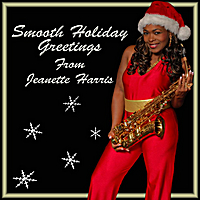 Jeanette Harris | Smooth Holiday Greetings