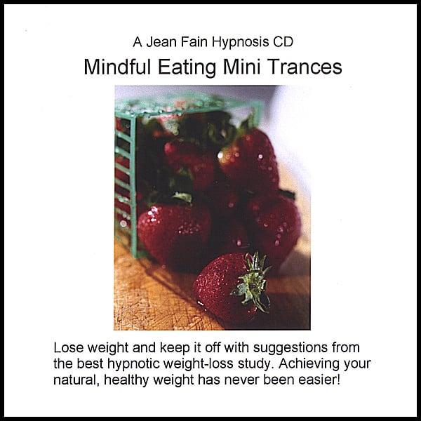 Jean Fain Mindful Eating Mini Trances Cd Baby Music Store
