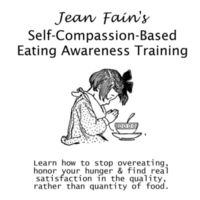 Jean Fain | Self-Compassion-Based Eating Awareness Training