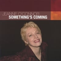 "Featured recording ""Something's Coming"""
