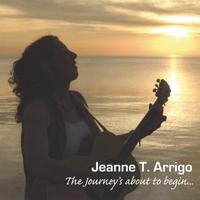 Jeanne T. Arrigo | The Journey's About To Begin...