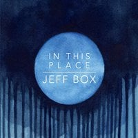 Jeff Box | In This Place
