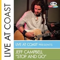 "Jeff Campbell | ""Stop and Go"" (Live At Coast)"