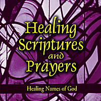 Jeff Doles | Healing Scriptures and Prayers Vol. 3: Healing Names of God