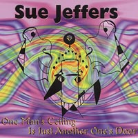 Sue Jeffers | One Man's Ceiling is Just Another One's Door