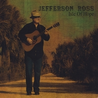 Jefferson Ross: Isle of Hope