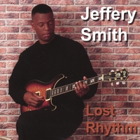 Jeffery Smith | Lost Rhythm