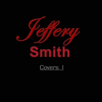 Jeffery Smith | Covers 1