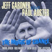 Jeff Gardner | The Music of Chance