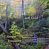 Jeff Gold: Simple Treasures