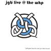 JEFF GREER BAND: Jgb Live @ The Whp