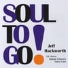Jeff Hackworth: Soul to Go