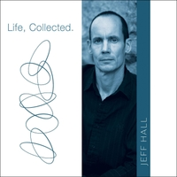 Jeff Hall | Life, Collected.