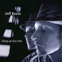 Jeff Krebs | Keep an Eye Out