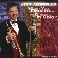 Jeff Shadley | When You Dream