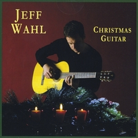 Jeff Wahl | Christmas Guitar