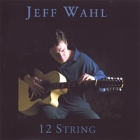 Jeff Wahl | 12 String