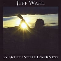 Jeff Wahl | A Light in the Darkness
