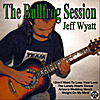 Jeff Wyatt: The Bullfrog Session (1994) [ Remastered]