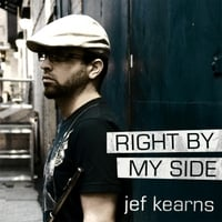 Jef Kearns | Right  By My Side