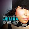 Jelixa: My Beta Music