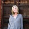 Jenai Huff: Transitions